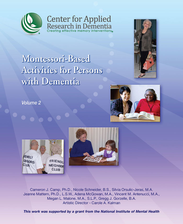 Montessori-Based Activities for Persons with Dementia, Volume 2 (New Paperback Edition)