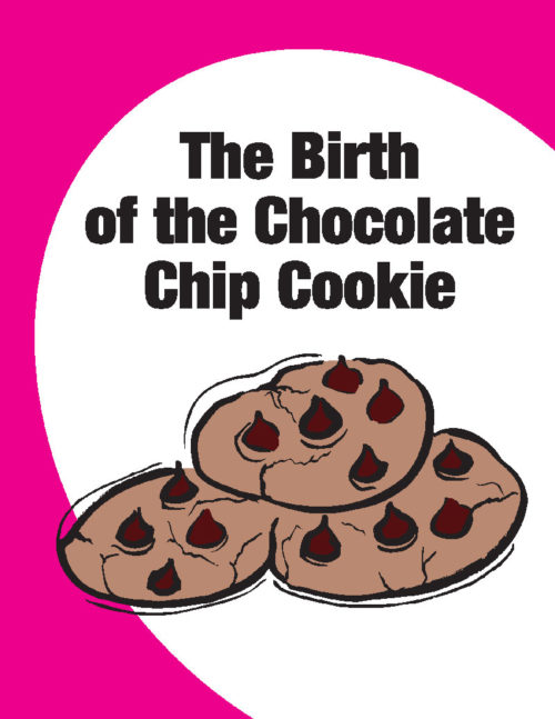 The Birth of the Chocolate Chip Cookie