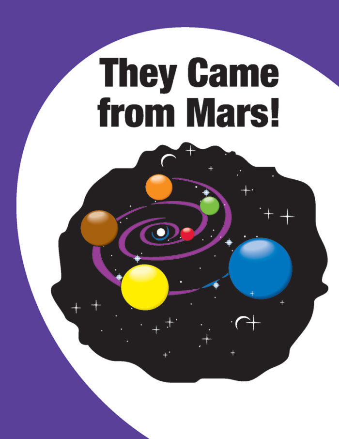 They Came from Mars!