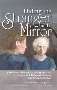 Hiding the Stranger in the Mirror by Cameron J. Camp, Ph.D.